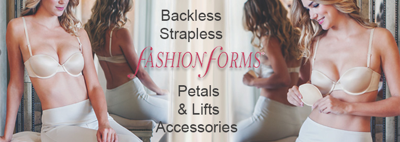Fashion Forms Bra Accessories, Breast Petals, Strapless Backless Bras, Lifts